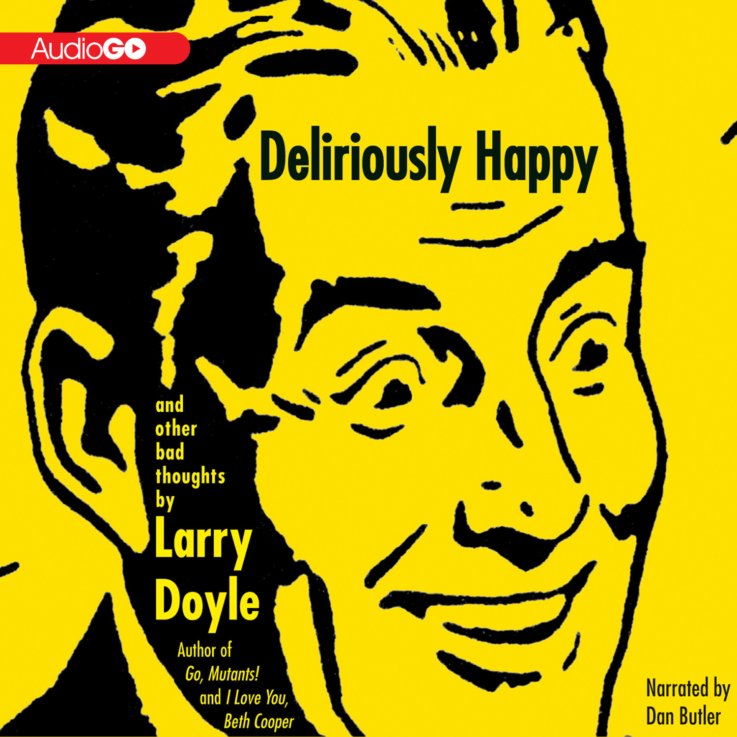Printable Deliriously Happy: And Other Bad Thoughts Audiobook Cover Art