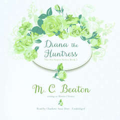 Diana the Huntress Audiobook, by M. C. Beaton