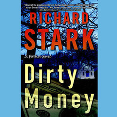 Dirty Money Audiobook, by Donald E. Westlake