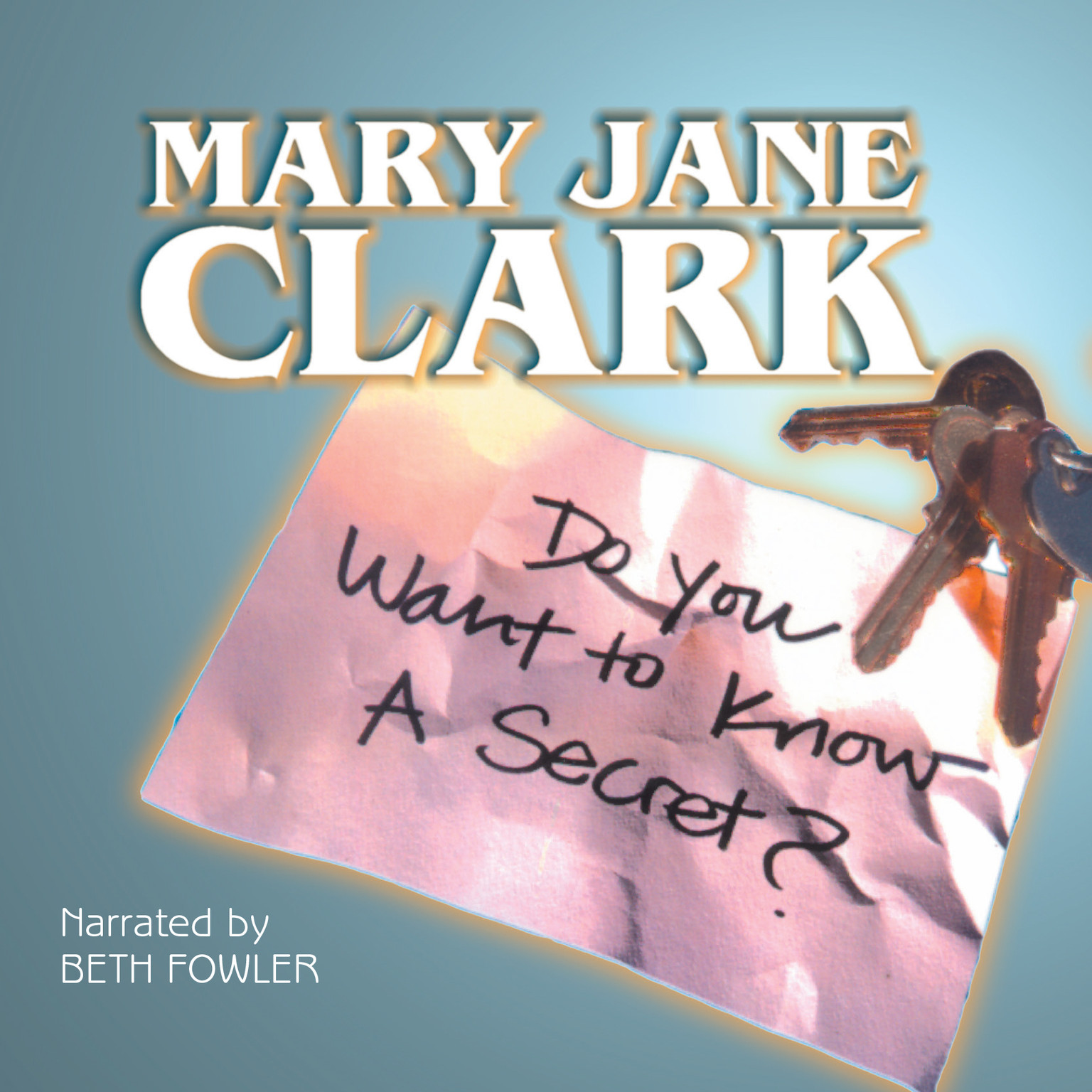Printable Do You Want to Know a Secret? Audiobook Cover Art