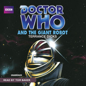 Doctor Who and the Giant Robot Audiobook, by Terrance Dicks