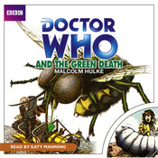 Doctor Who and the Green Death Audiobook, by Malcolm Hulke