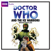Doctor Who and the Ice Warriors, by Brian Hayles