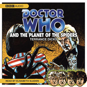 Doctor Who and the Planet of the Spiders Audiobook, by Terrance Dicks