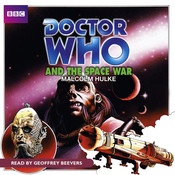 Doctor Who and the Space War Audiobook, by Malcolm Hulke