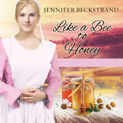 Like a Bee to Honey Audiobook, by Jennifer Beckstrand