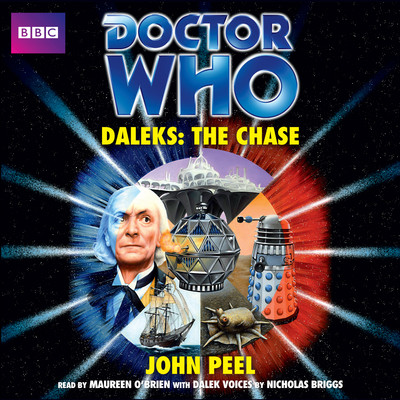 Doctor Who: Daleks: The Chase Audiobook, by John Peel