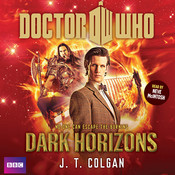 Doctor Who: Dark Horizons Audiobook, by J. T. Colgan