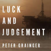 Luck and Judgement Audiobook, by Peter Grainger