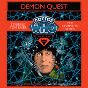 Doctor Who: Demon Quest: The Complete Series Audiobook, by Paul Magrs