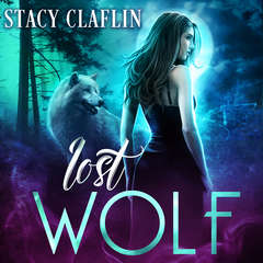 Lost Wolf Audiobook, by Stacy Claflin