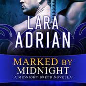 Marked by Midnight Audiobook, by Lara Adrian