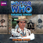 Doctor Who: Paradise Towers, by Stephen Wyatt