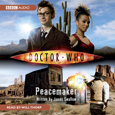 Doctor Who: Peacemaker Audiobook, by James Swallow