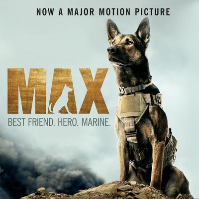 Max: Best Friend. Hero. Marine Audiobook, by