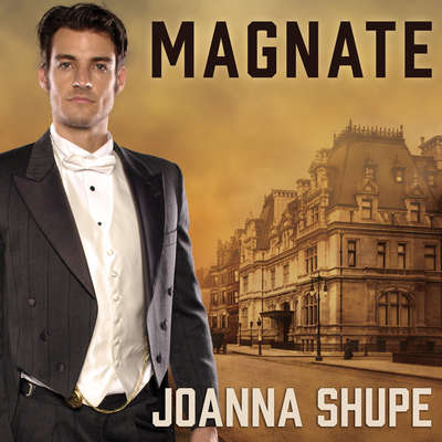 Magnate Audiobook, by Joanna Shupe