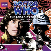 Doctor Who: The Androids of Tara Audiobook, by David Fisher