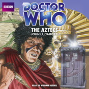 Doctor Who: The Aztecs Audiobook, by John Lucarotti
