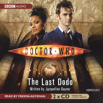 Doctor Who: The Last Dodo Audiobook, by Jacqueline Rayner