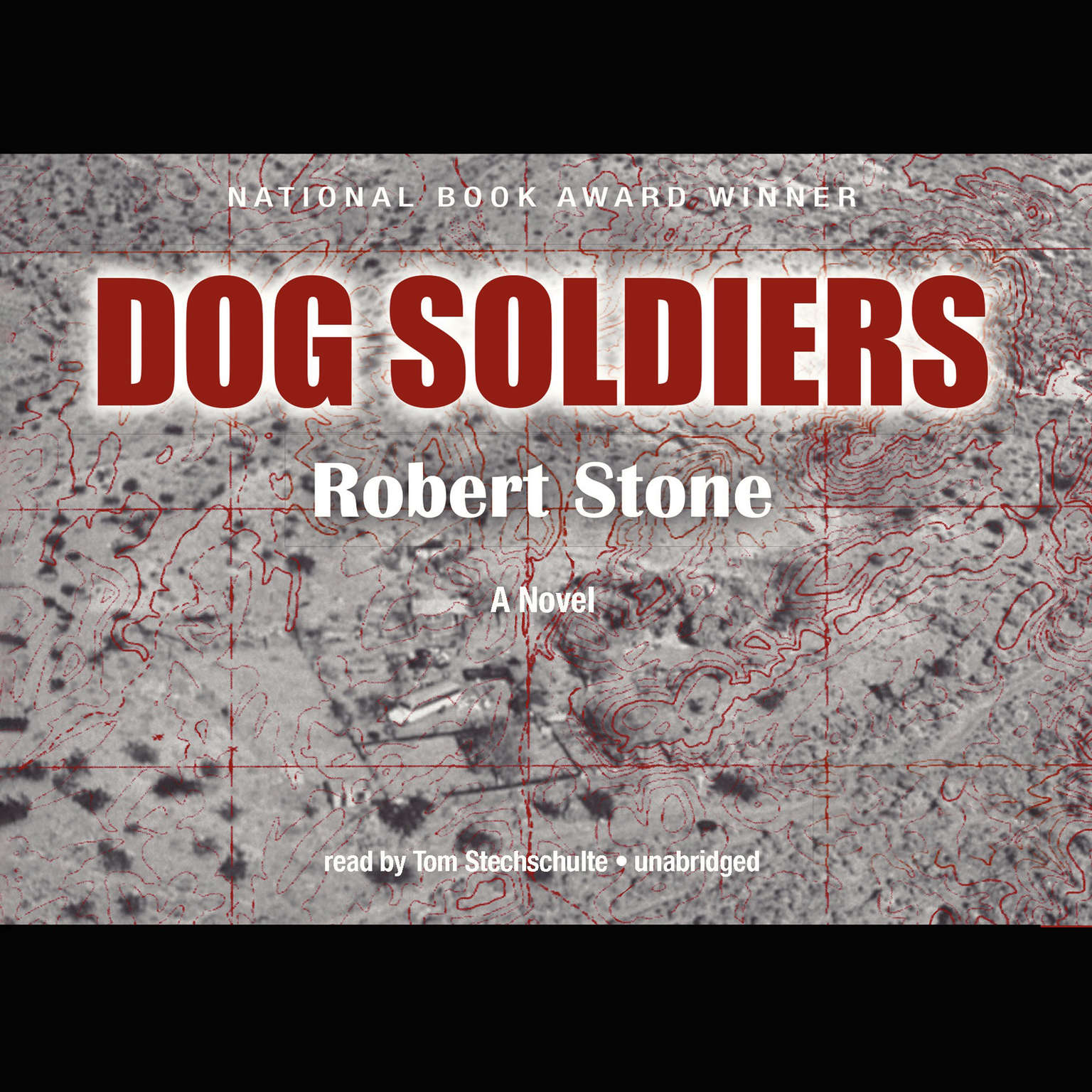 Printable Dog Soldiers: A Novel Audiobook Cover Art