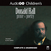 Donald Hall: Prose & Poetry Audiobook, by Donald Hall