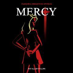 Mercy Audiobook, by Fangoria, Max Allan Collins