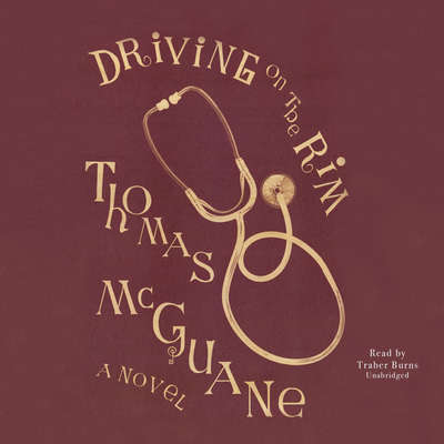 Driving on the Rim Audiobook, by Thomas McGuane