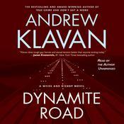 Dynamite Road, by Andrew Klavan