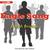 Eagle Song Audiobook, by Joseph Bruchac