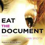 Eat the Document Audiobook, by Dana Spiotta