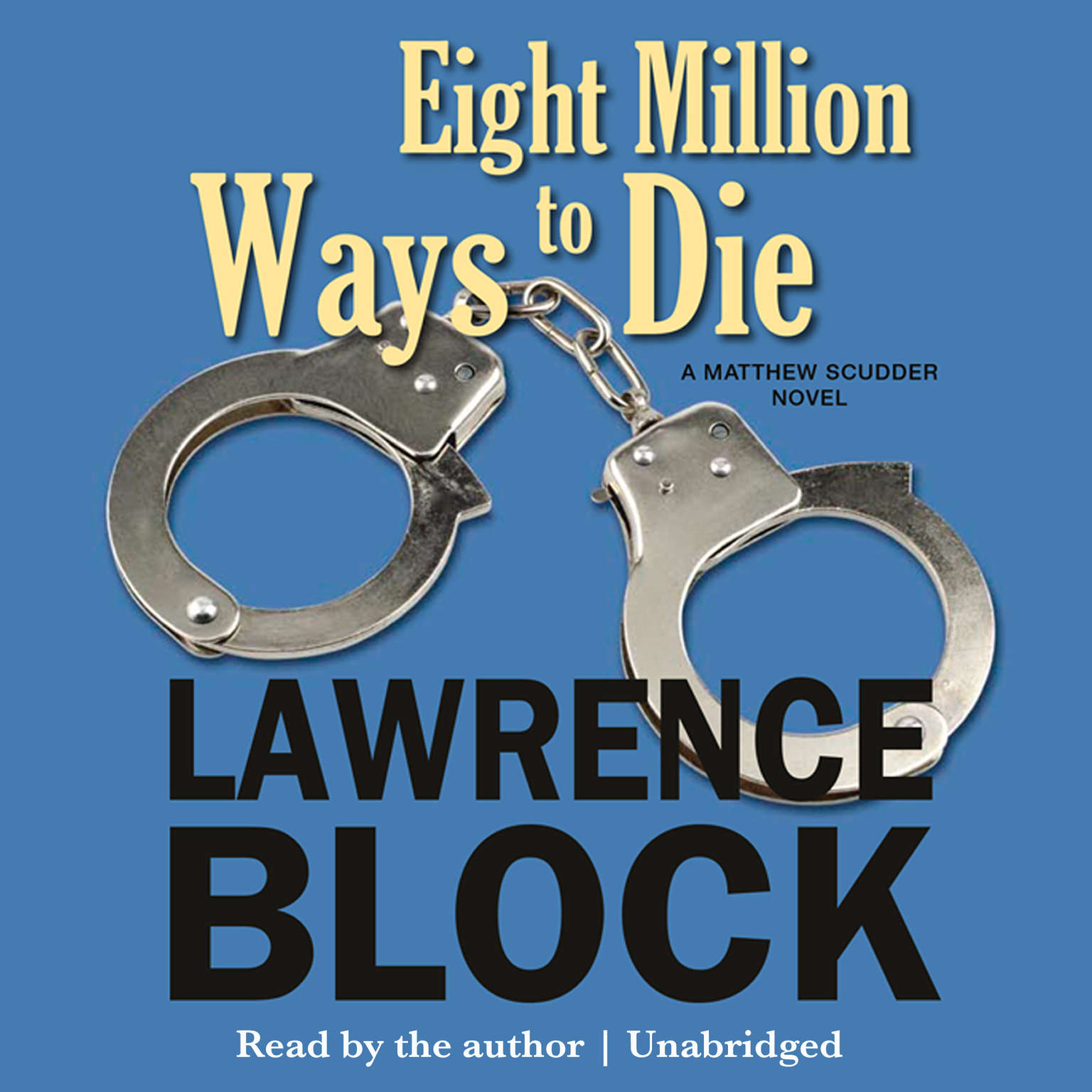 Printable Eight Million Ways to Die: A Matthew Scudder Novel Audiobook Cover Art