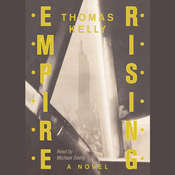 Empire Rising Audiobook, by Thomas Kelly