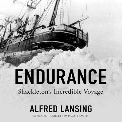 Endurance: Shackleton's Incredible Voyage Audiobook, by Alfred Lansing