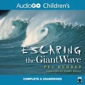 Escaping the Giant Wave Audiobook, by Peg Kehret