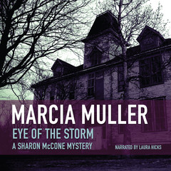 Eye of the Storm Audiobook, by Marcia Muller
