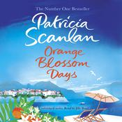 Orange Blossom Days, by Patricia Scanlan