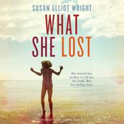 What She Lost Audiobook, by Susan Elliot Wright