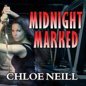 Midnight Marked Audiobook, by Chloe Neill