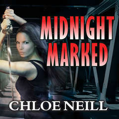 Midnight Marked Audiobook, by Chloe Neill