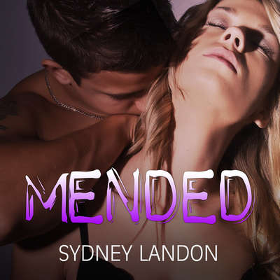 Mended Audiobook, by Sydney Landon
