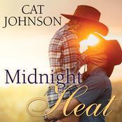 Midnight Heat Audiobook, by Cat Johnson