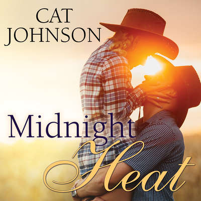 Midnight Heat Audiobook, by Cat Johnson