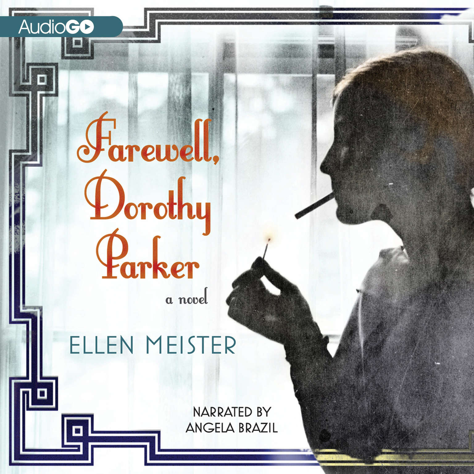 Printable Farewell, Dorothy Parker: A Novel Audiobook Cover Art