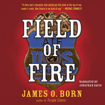 Field of Fire Audiobook, by James O. Born