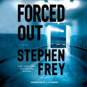 Forced Out, by Stephen Frey