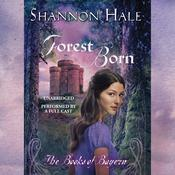 Forest Born Audiobook, by Shannon Hale