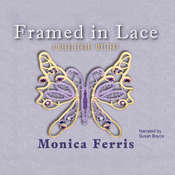 Framed in Lace, by Monica Ferris