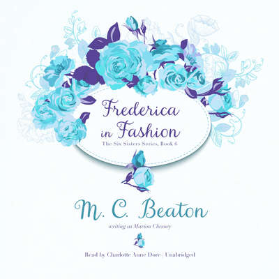 Frederica in Fashion Audiobook, by M. C. Beaton