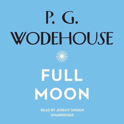 Full Moon Audiobook, by P. G. Wodehouse