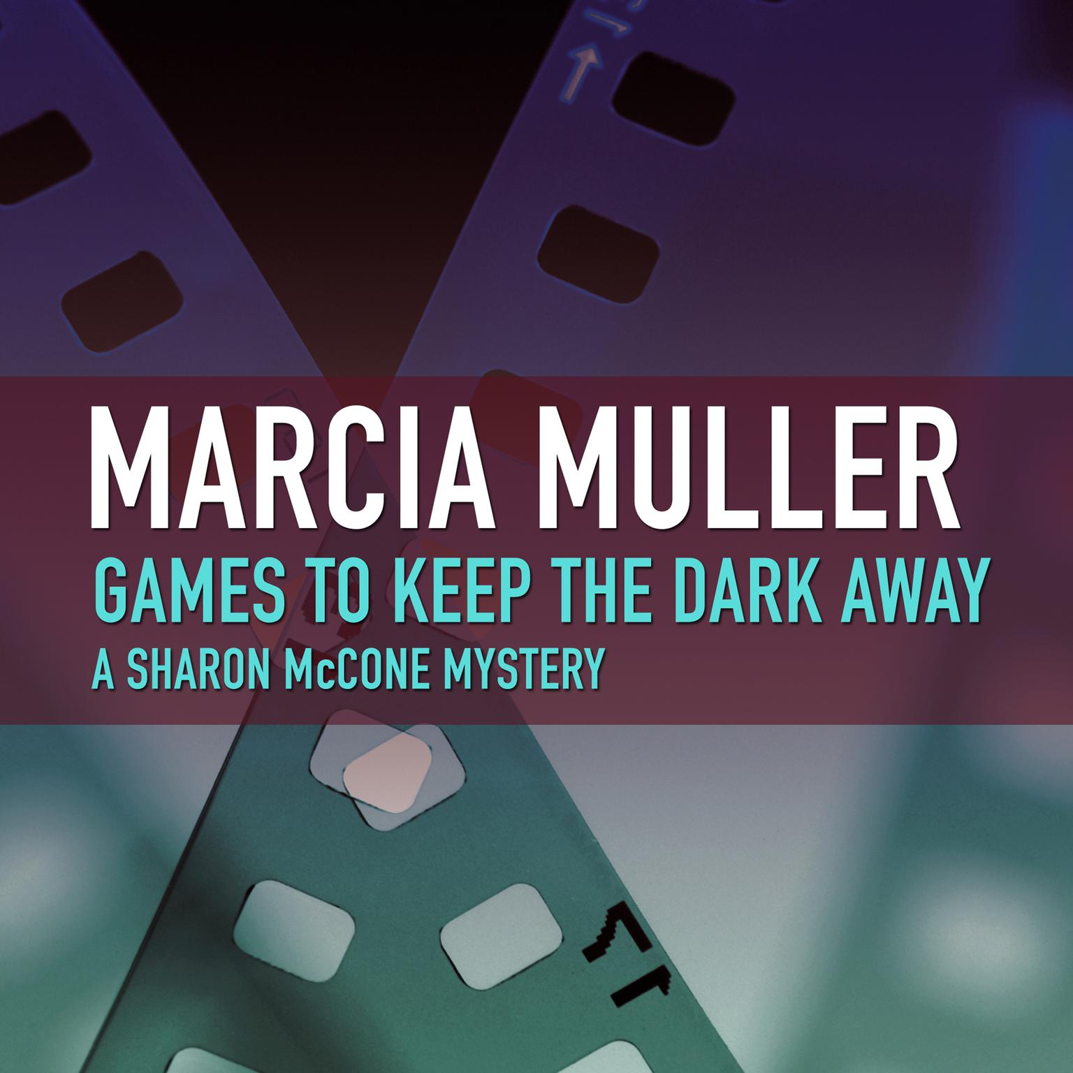 Printable Games to Keep the Dark Away Audiobook Cover Art